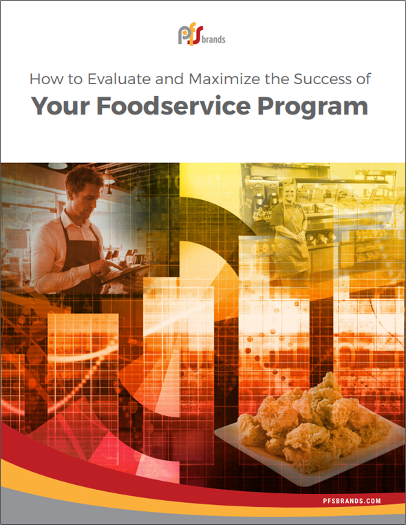 How to Evaluate and Maximize the Success of Your Foodservice Program